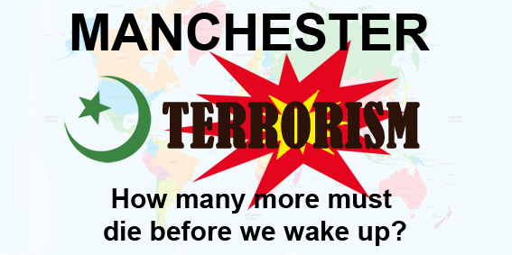 Manchester Terror Attack is a Wake Up Call
