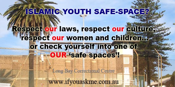Islamic Leaders want 'Safe-space' for Angry Muslim Youth!