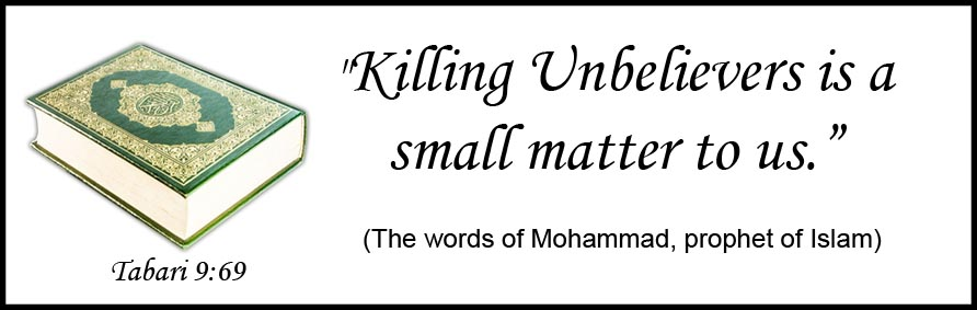 Mohammad had no qualms about killing non-Muslims.